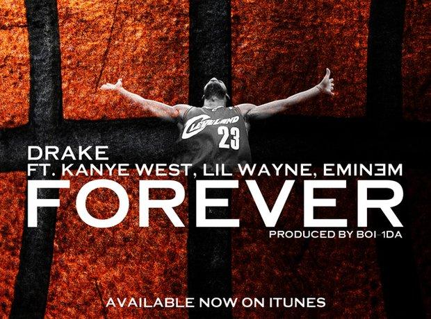 Drake, Kanye West, Lil Wayne and Eminem – Forever