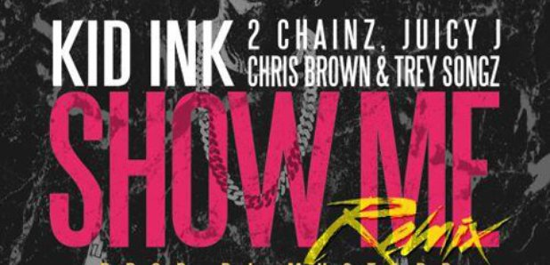 Kid Ink Show Me Remix