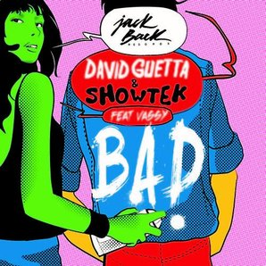 David guetta Showtek Bad artwork