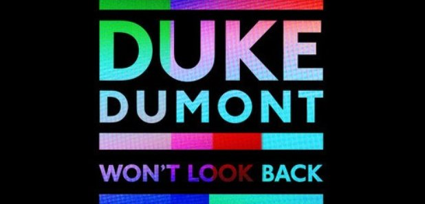 Duke Dumont Won't Look Back Artwork