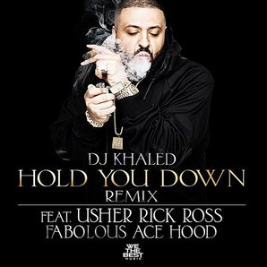 Hold You Down Remix