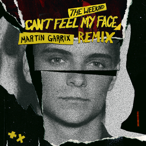 Martin Garrix - 'Can't Feel My Face (Remix)' artwo
